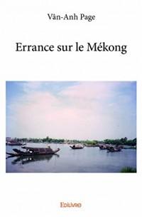 Errance Sur le Mekong