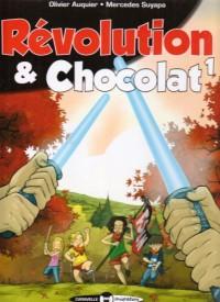 Révolution et Chocolat, Tome 1 :