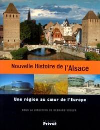 Nouvelle Histoire de l'Alsace : Une région au coeur de l'Europe