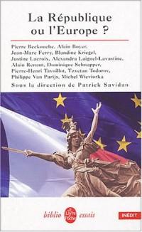 La République ou l'Europe ?