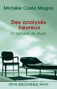 Des analysés heureux : 21 histoires de divan