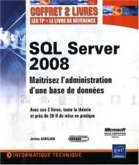 SQL Server 2008 - Coffret de 2 livres : Maitrisez l'administration d'une base de données