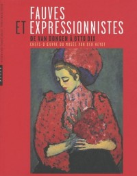 Fauves et expressionnistes