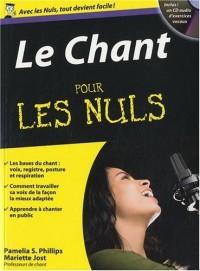 Le Chant pour les nuls : Avec 1 CD Audio