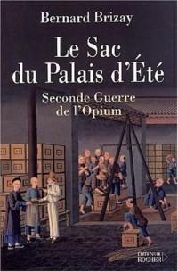 Le Sac du Palais d'Eté : Seconde Guerre de l'Opium