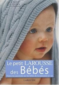 Le Petit Larousse de Bébés