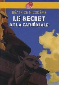 Le secret de la cathédrale