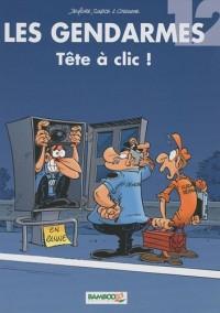 Les Gendarmes, Tome 12 : Tête à clic !