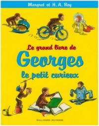 Le grand livre de Georges le petit curieux