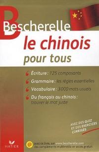 Bescherelle Le chinois pour tous: Écriture, vocabulaire, grammaire