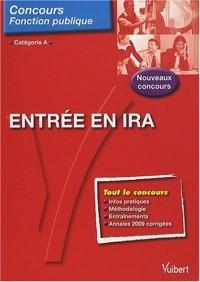 Entrée en IRA