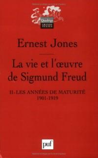 La vie et l'oeuvre de Sigmund Freud : Tome 2
