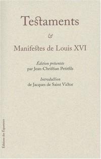 Testaments & Manifestes de Louis XVI