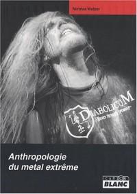 Anthropologie du Metal Extrême